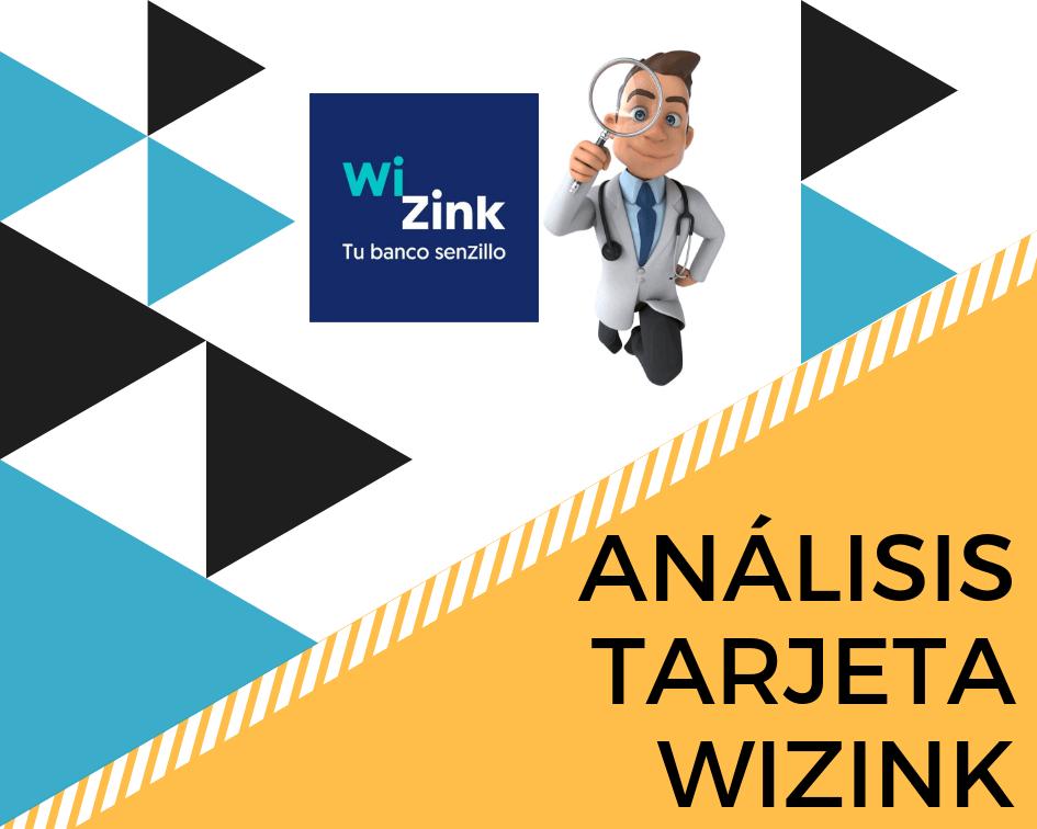 analisis tarjeta credito wizink